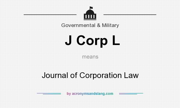 What does J Corp L mean? It stands for Journal of Corporation Law