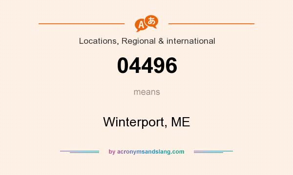 What does 04496 mean? It stands for Winterport, ME