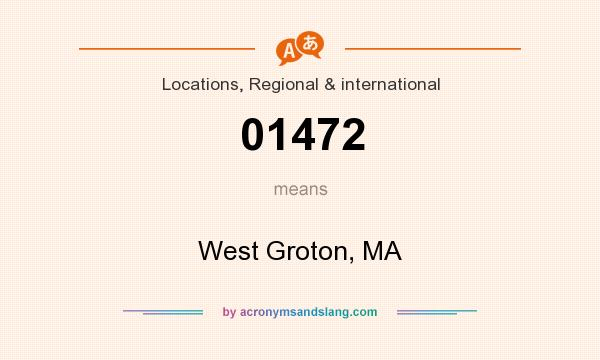 What does 01472 mean? It stands for West Groton, MA