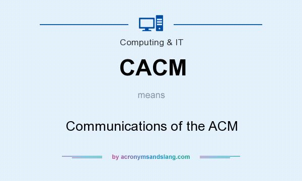 What does CACM mean? It stands for Communications of the ACM
